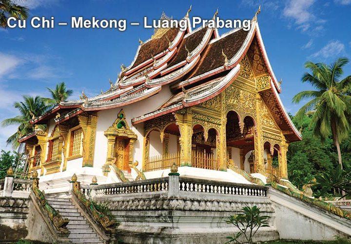 Pa Tour Cu Chi – Mekong – Luang Prabang